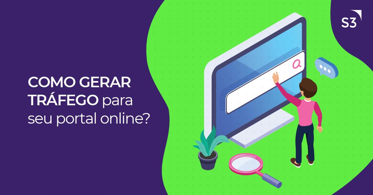 Como gerar tráfego para seu portal online?