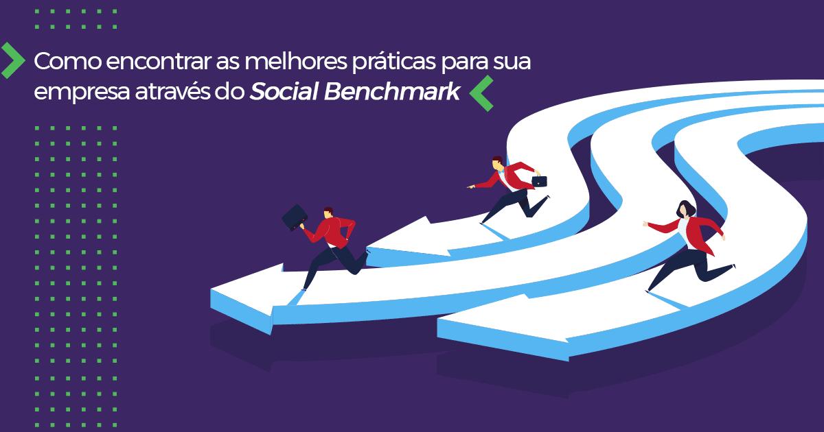 Como encontrar as melhores práticas para sua empresa através do social benchmark
