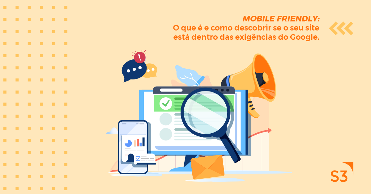Mobile friendly: O que é e como descobrir se o seu site está dentro das exigências da Google.