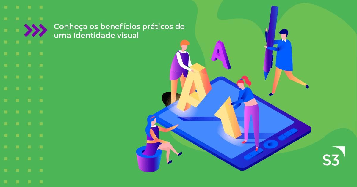 Conheça os benefícios práticos de uma identidade visual