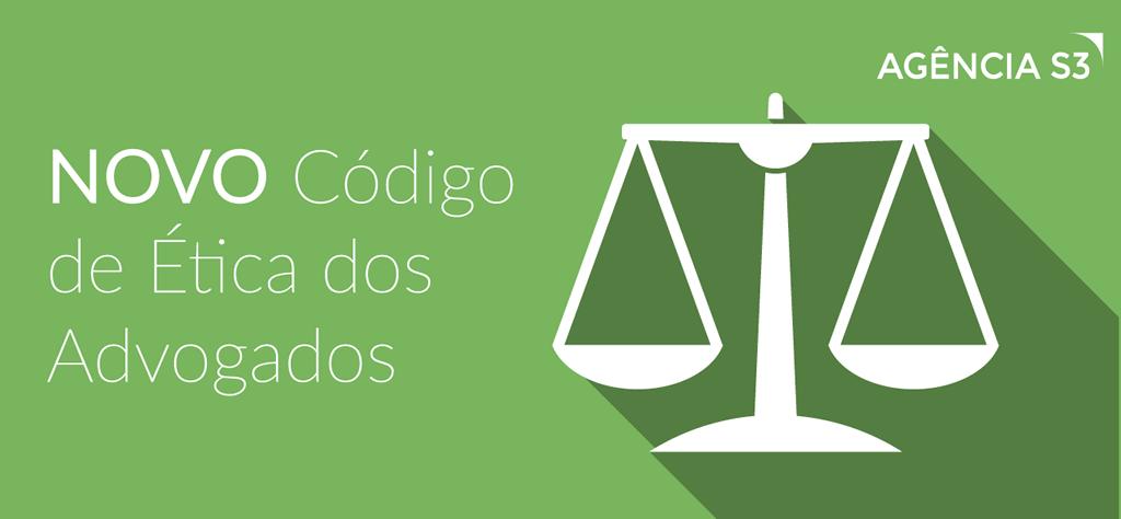 Novo Código de Ética dos Advogados - Da Publicidade Profissional
