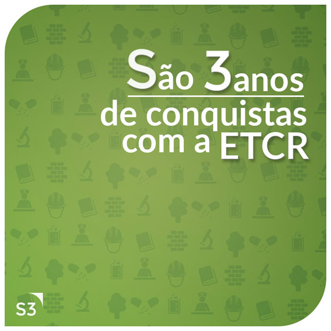 Agência s3 completa 3 anos de parceria com ETCR